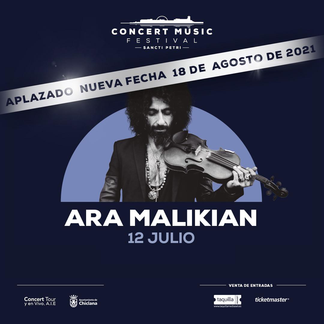 Aplazado el concierto de Ara Malikian en Concert Music Festival al 18 de agosto de 2021