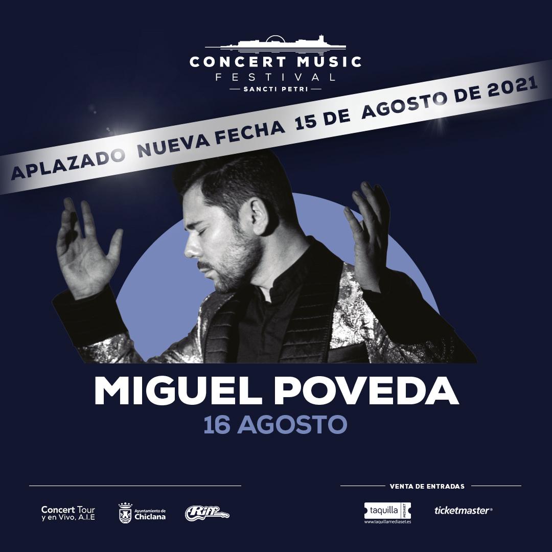 El concierto que Miguel Poveda tenía previsto para este verano en Concert Music Festival se pospone al 15 de agosto de 2021.