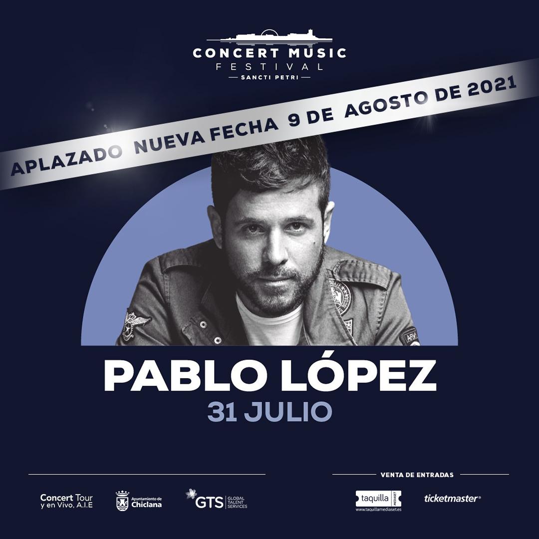 Se pospone para 2021 el concierto que Pablo López tenía previsto en Concert Music Festival dentro de su gira Unikornio. Nueva fecha 9 de agosto de 2021.
