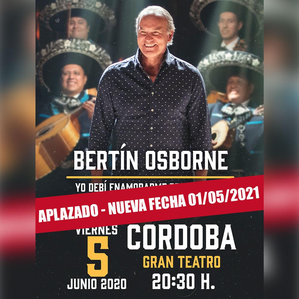 El concierto que Bertín Osborne tenía previsto ofrecer el 5 de junio de 2020 en Cordoba, se pospone al 1 de mayo de 2021 en el mismo recinto (Gran Teatro)