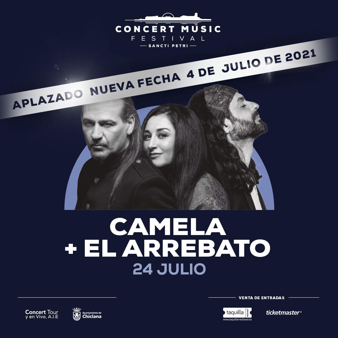 El concierto que Camela y El Arrebato tenían previsto para este verano en Concert Music Festival se pospone para el 4 de julio de 2021.