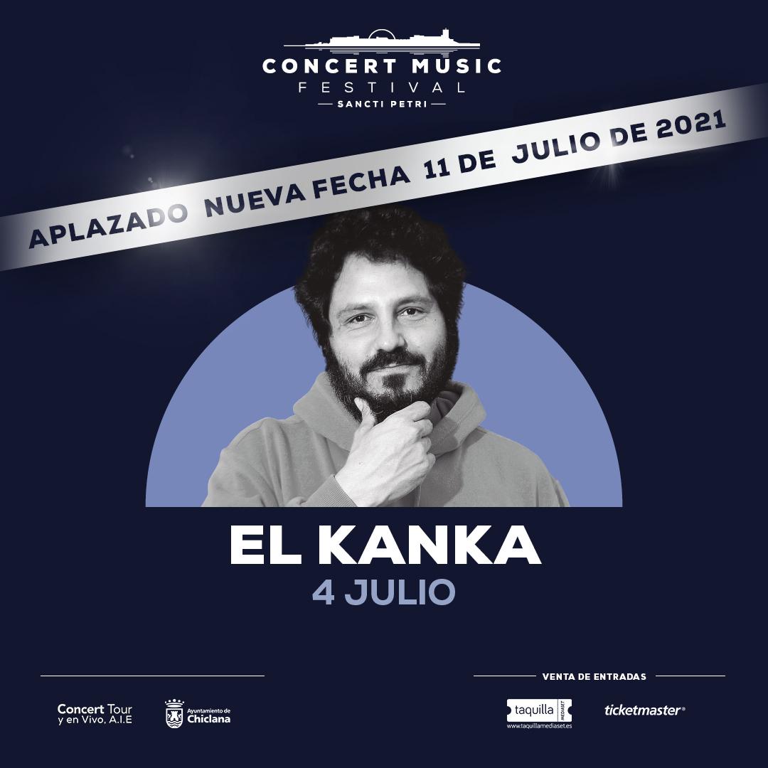 El concierto que El Kanka tenía previsto en Concert Music Festival para este verano se aplaza para el 11 de julio de 2021.