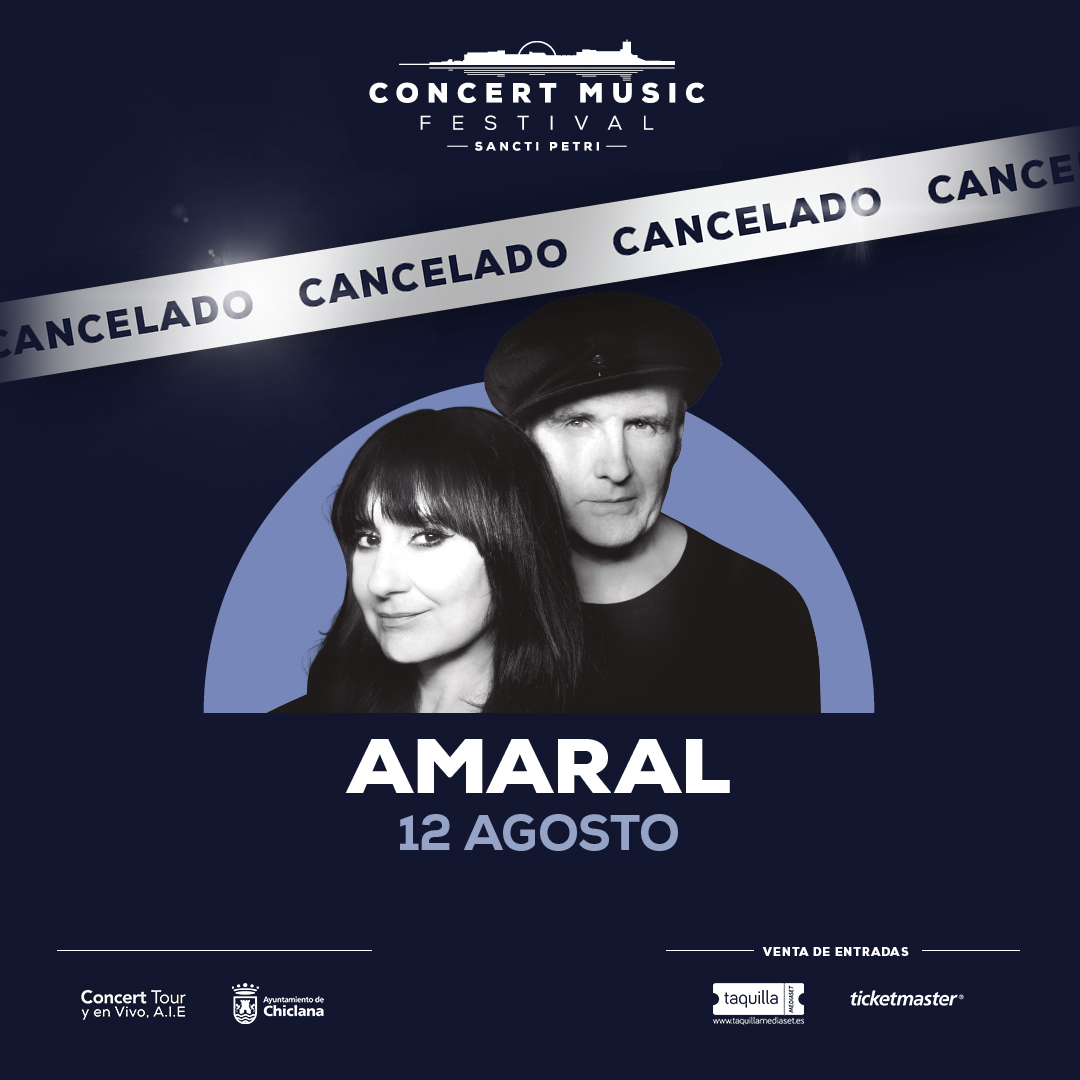 Cancelado el concierto de Amaral previsto para el 12 de agosto en Concert Music Festival. El importe de las entradas será reembolsado a los clientes.