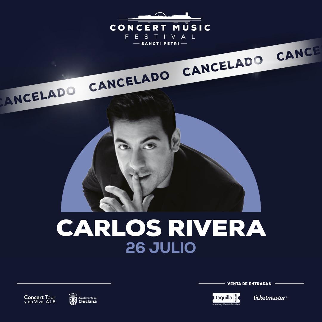 Carlos Rivera cancela su gira 'Guerra Tour' por España en 2020, por lo que no actuará en Concert Music Festival el 26 de julio de 2020.