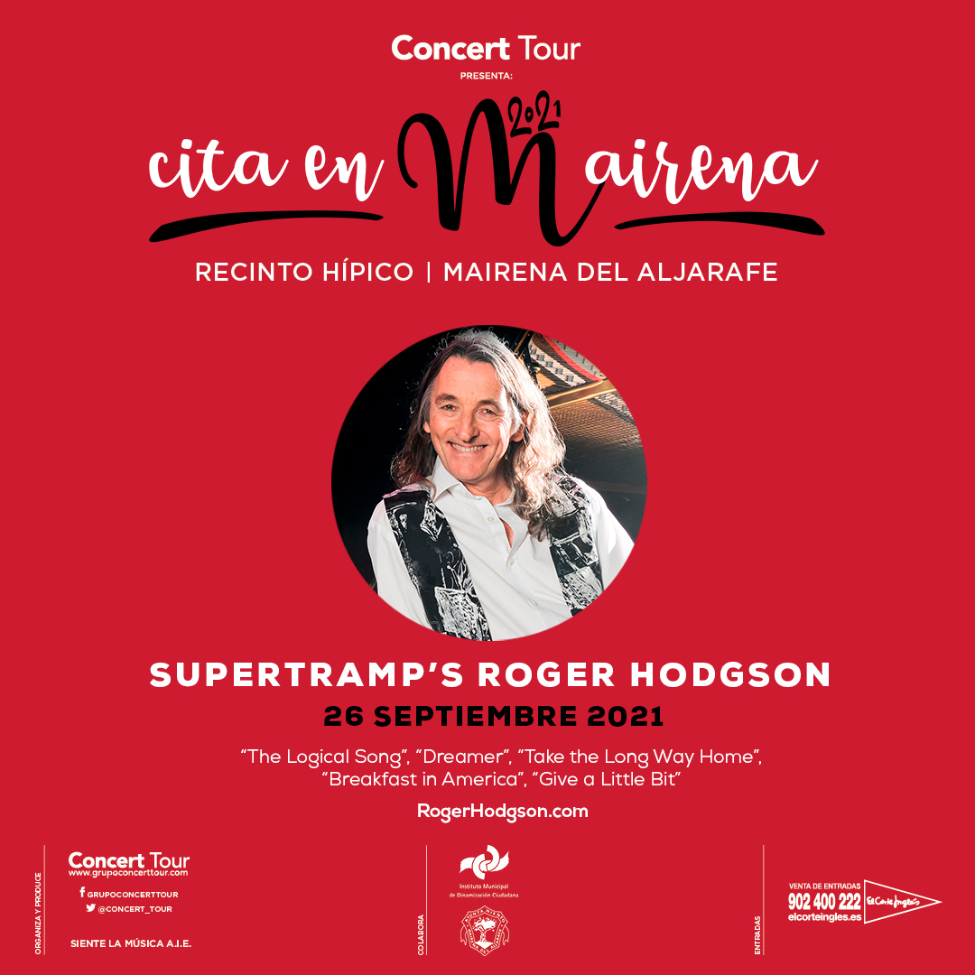 El concierto que Supertramp's Roger Hodgson tenía previsto este mes de septiembre en Mairena del Aljarafe se pospone para el 26 de septiembre de 2021.
