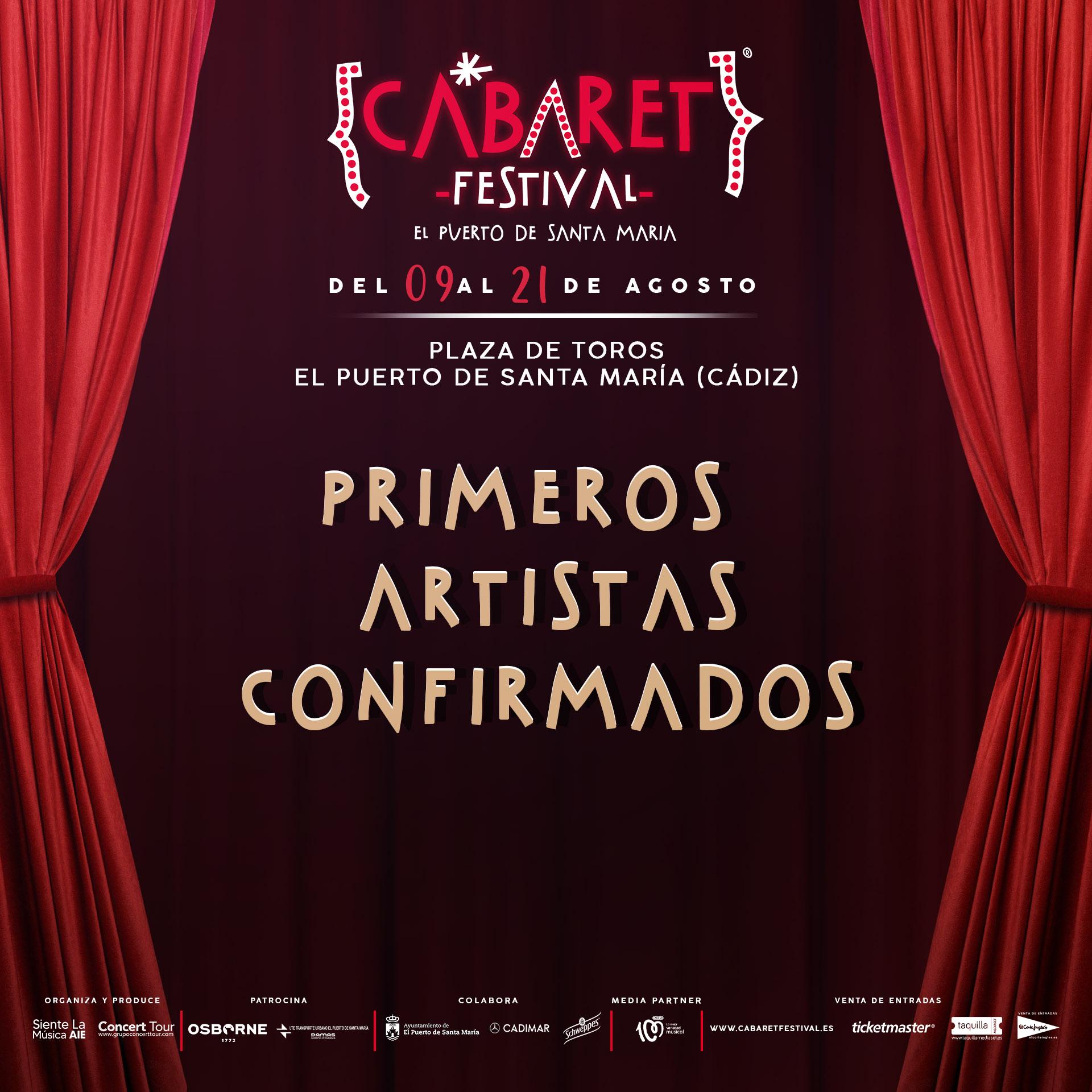 Cabaret Festival amplía su cartel de primeros artistas confirmados para actuar en El Puerto De Santa María, en una cita que tendrá lugar en su Plaza de Toros del 09 al 21 de agosto de 2020