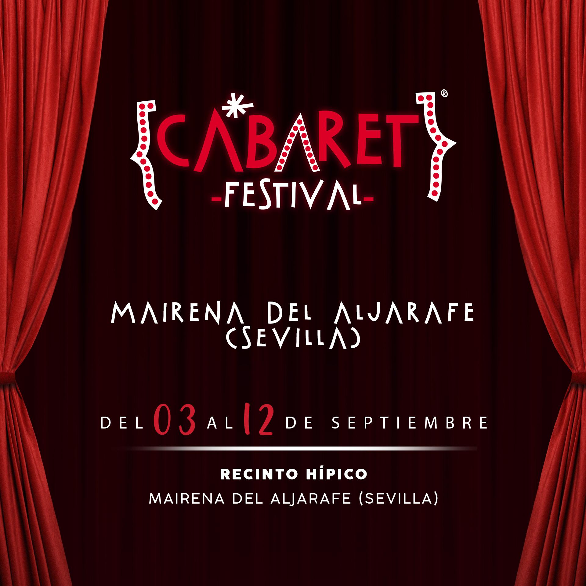 Cabaret Festival anuncia una semana de conciertos y espectáculos en la localidad sevillana de Mairena Del Aljarafe, en un ciclo que tendrá lugar del 03 al 12 de septiembre